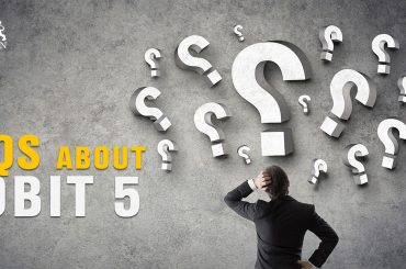 Questions you may encounter about COBIT 5 | FAQs about COBIT 5