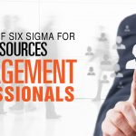 The usefulness of Six Sigma Certification for the Human Resource Management professional