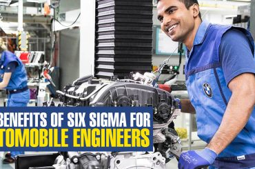 Here are the top 10 utilities of Six Sigma Methods for an Automobile Engineer