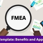 FMEA tool is used for risk assessment to identify potential failures and plan mitigation actions